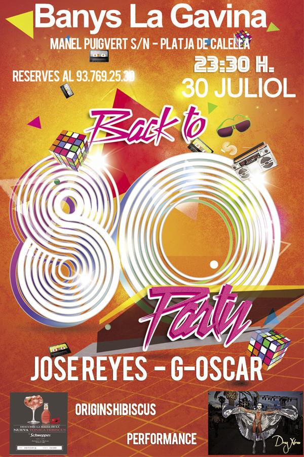 Festa 80's Party dissabte 30/7/216